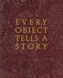 Every Object Tells a Story catalogue cover 2015
