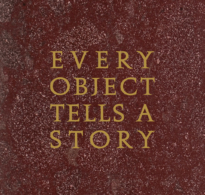 Every Object Tells a Story Catalogue Cover